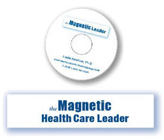The Magnetic Health Care Leader